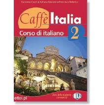 Caffe Italia 2 libro dello studente con esercizi + CD audio - podręcznik z ćwiczeniami - 9788853601469