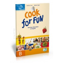 Cook for fun - Nutrition Education in English B (edukacja CLIL) - 9788853610324