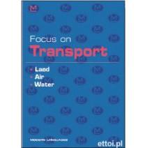 Focus on Transport - Land, Air, Water + CD audio - 9788849301205