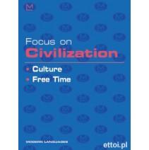 Focus on Civilization - Culture, Free Time + CD audio - 9788849300611