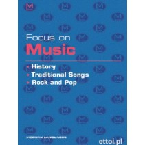Focus on Music - History, Traditional Songs... + CD audio - 9788849301199