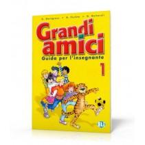 Grandi amici 1 Guida per l'insegnante - 9788853601476
