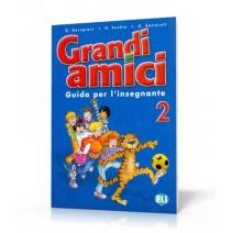 Grandi amici 2 Guida per l'insegnante - 9788853601520