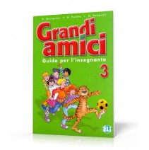 Grandi amici 3 Guida per l'insegnante - 9788853601568