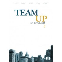 Team Up in English 3 Teacher's book (0-3-level version) - 9788853604033