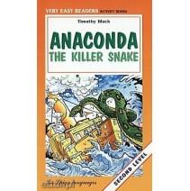Anaconda the Killer Snake - 9788846810595