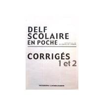 Delf Scolaire A2, B1 en poche - corrigés - 9788849303018