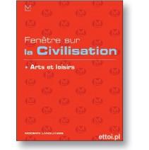 Fenêtre sur la civilisation - arts et loisirs + CD - 9788849301380