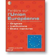 Fenêtre sur l'Union Européenne - origines, Institutions... - 9788849302479