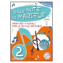 Sulle Note di Mariele 2 + CD audio - 9788846827609