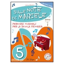 Sulle Note di Mariele 5 + CD audio - 9788846827630
