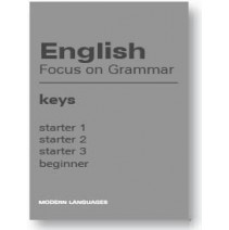 English Focus on Grammar Keys Starter 1,2,3, Beginner - 9788849300550