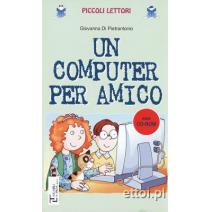 Un computer per amico - 9788846823403