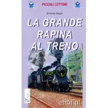 La grande rapina al treno - 9788871005881