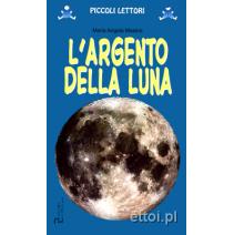 L'argento della Luna - 9788871007793