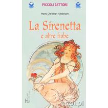 La Sirenetta e altre fiabe - 9788871003535