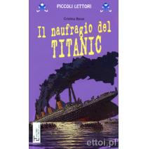 Il naufragio del Titanic - 9788871009186