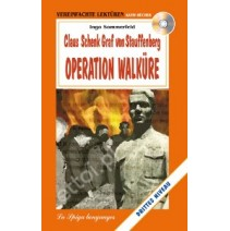 Claus Schenk Graf von Stauffenberg Operation Walküre + CD audio - 9788846828620