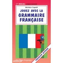 Jouez avec la grammaire française - premier niveau - 9788846818027