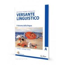 Versante linguistico A - Il sistema della lingua  + CD-ROM - 9788846825568