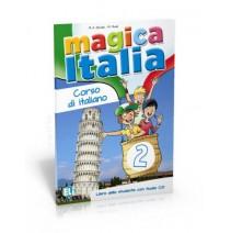 Magica Italia 2 - libro dello studente con audio CD - podręcznik ucznia - 9788853614889