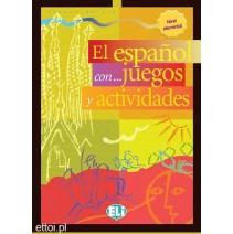 El español con...juegos y actividades 1 nivel elemental