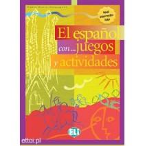 El español con...juegos y actividades 2 nivel interm.-inf. - 9788853600059