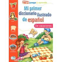 Mi primer diccionario ilustrado de español - de vacaciones - 9788881488445