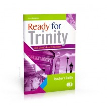 Ready for Trinity - Grades 3-4 Teacher's Guide - 9788853622501