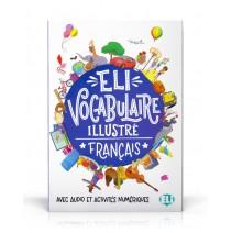 ELI Vocabulaire illustré français - avec audio et activités numériques - 9788853624604