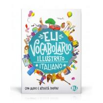 ELI Vocabolario illustrato italiano - con audio e attività digitali - 9788853624581
