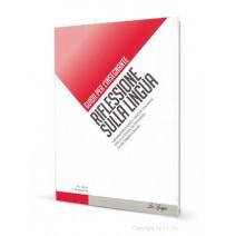 Riflessione sulla lingua - Guida per l'insegnante - 9788846828132