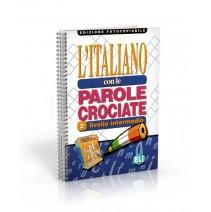 Italiano con le parole crociate 2 edizione fotocopiabile - 9788881485673