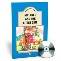 Tell and Sing a Story - Mr. Tree and tne Little Girl + CD audio - 9788885148628