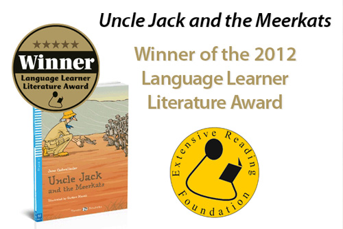 Uncle Jack and the Meerkats - Winner of the 2012 Language Learner Literature Award
